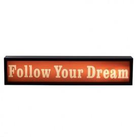 CARTEL LUMINOSO - FOLLOW YOUR DREAM